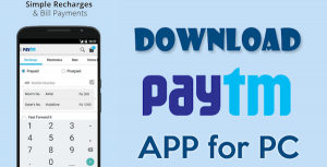 PayTM Download For PC Window 7/8/8.1/10 Laptop