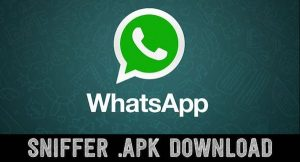 Download WhatsApp Sniffer Apk For Android Latest Version 2018