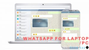 How To Download WhatsApp For Laptop/PC/Mac 2018