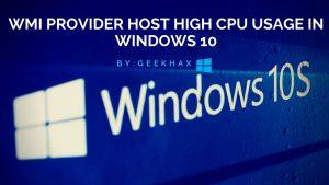 WMI Provider Host High CPU Usage in Windows 10 [Solved]