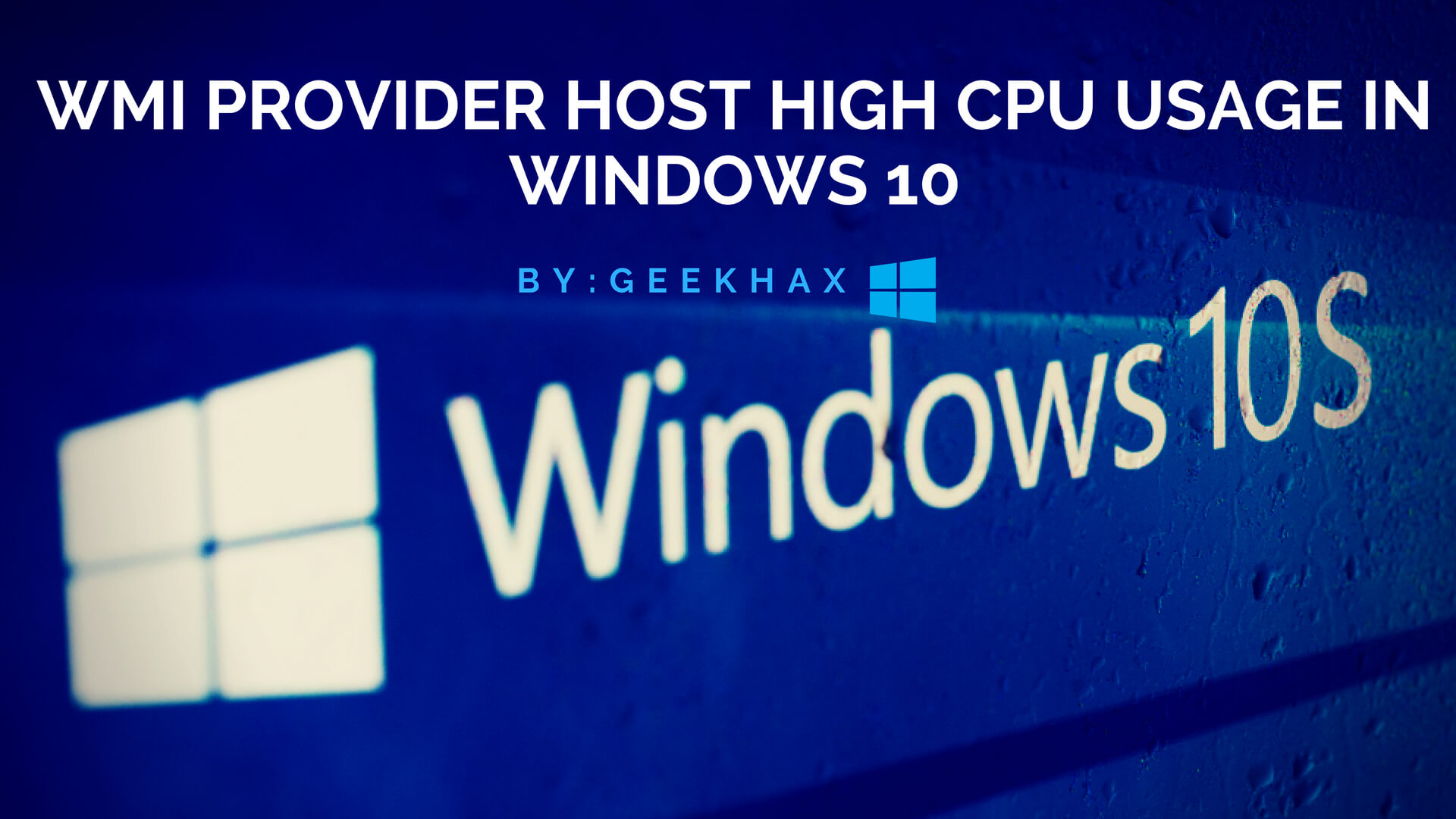 WMI Provider Host High CPU Usage Windows 10
